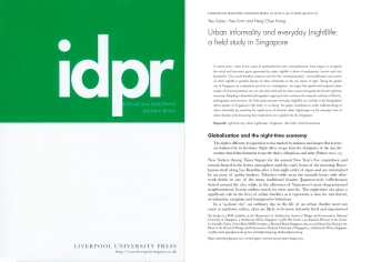 Yeo SJ, Hee L and Heng CK (2012) Urban Informality and Everyday (Night)life: A Field Study in Singapore. International Development Planning Review 34(4): 349-370.