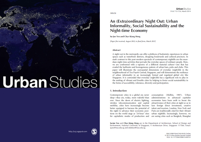 Yeo SJ and Heng CK (2014) An (Extra)ordinary Night Out: Urban Informality, Social Sustainability, and the Nighttime Economy. Urban Studies 51(4): 712-726.