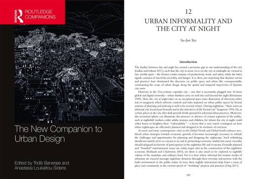 Yeo SJ (2019) Urban informality and the city at night. In: T Banerjee and A Loukaitou-Sideris (Eds.) The New Companion to Urban Design (pp. 163-174). New York: Routledge.